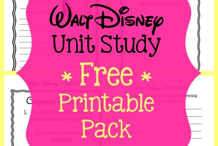 Walt Disney Unit Study with Printable Pack