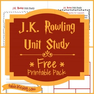 J.K. Rowling Unit Study ~ Free Printable Pack