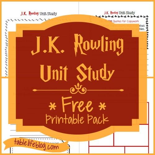 J.K. Rowling Unit Study ~ Free Printable Pack