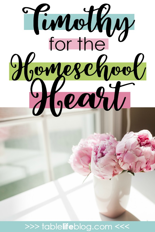 Timothy for the Homeschool Heart