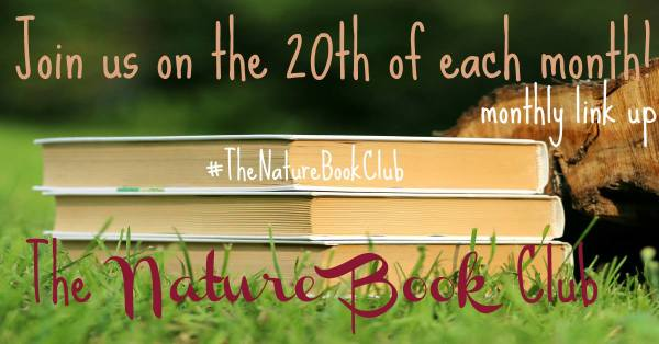 The Nature Book Club Linkup - Join us on the 20th of each month!