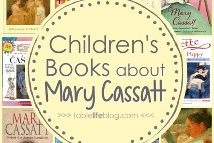 10 Children's Books About Mary Cassatt