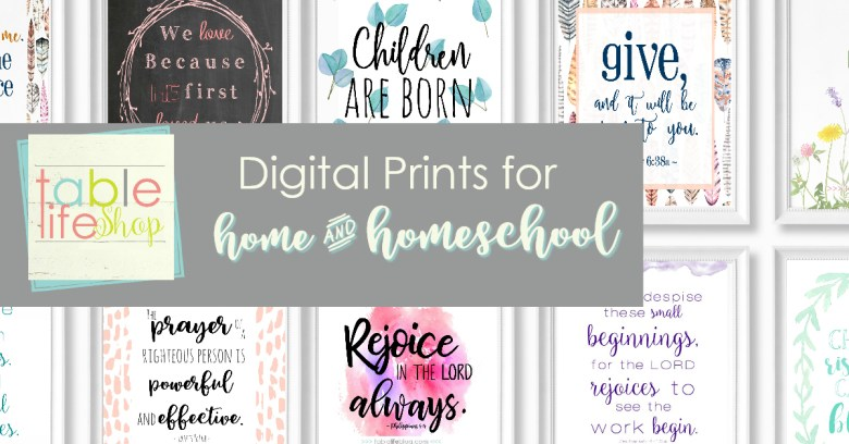 Table Life Shop - Digital Prints for home and homeschool