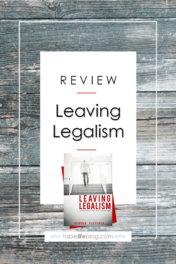 Leaving Legalism Behind and Running Back to the Arms of God