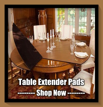 TABLE PADS | Custom Made DINING ROOM TABLE Pad Protectors