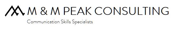 M & M PEAK CONSULTING - Communications Skills Specialists