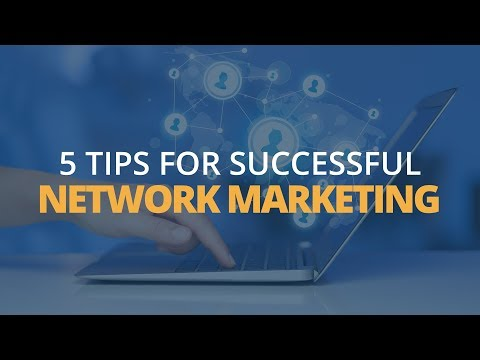 Video: 5 Tips for Network Marketing Success – Brian Tracy