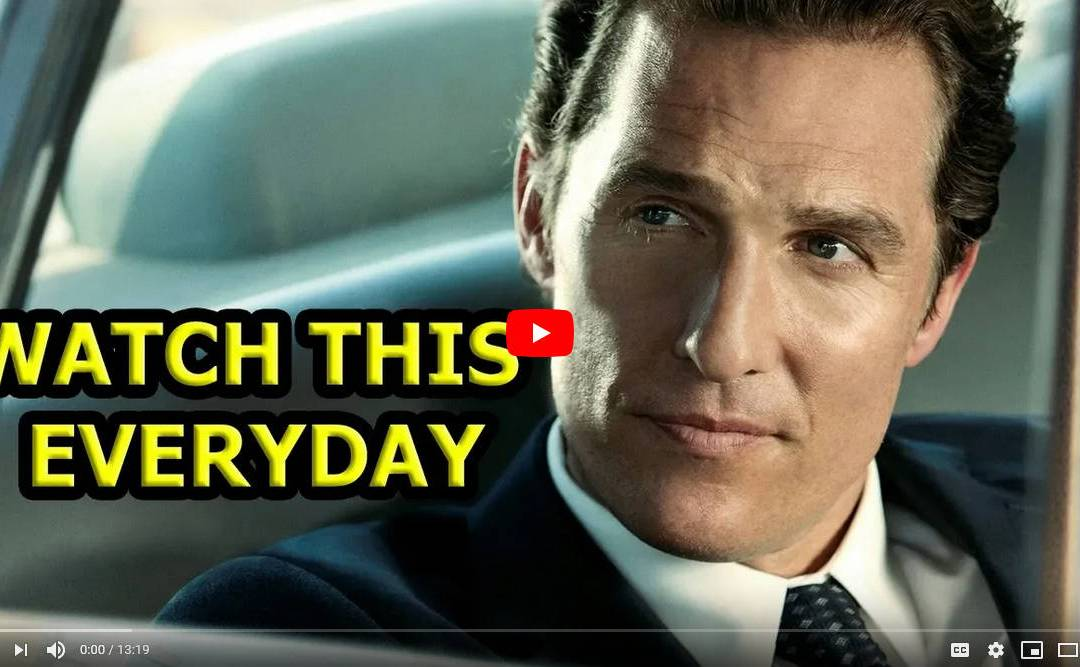 5 Rules for the Rest of your Life – Matthew McConaughey
