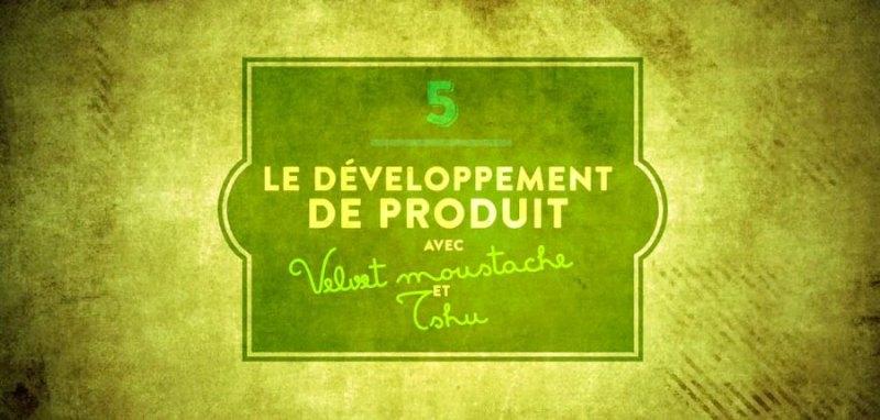 FilAiguille-pisode-5-Le-dveloppement-de-produit-avec-Velvet-Moustache-et-TSHU-2