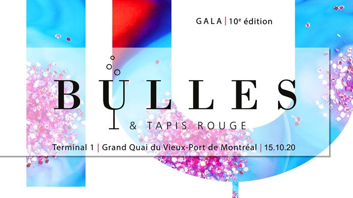 Gala Bulles & Tapis Rouge 2020 - 10e édition @ Association pulmonaire du Québec | Montreal | QC | Canada