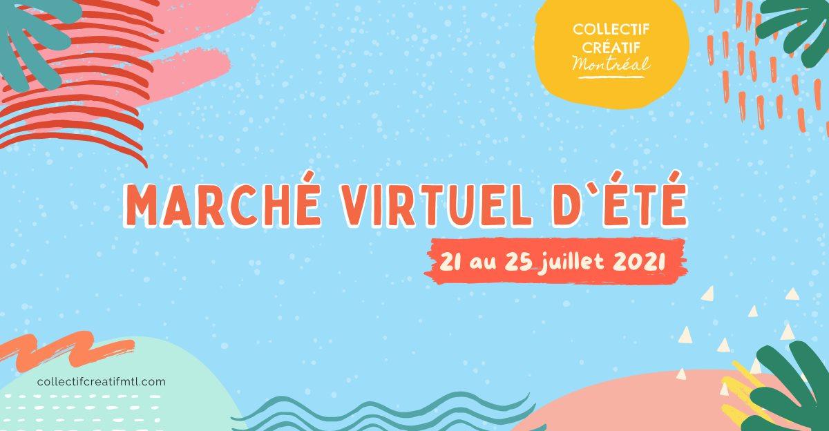 Marché virtuel d'été // Summer virtual market – Collectif Créatif EtsyMTL