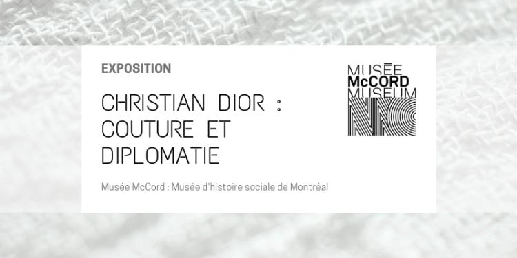 CHRISTIAN DIOR : COUTURE ET DIPLOMATIE - Musée McCord @ Musée McCord