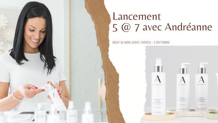 Lancement Les produits Andreanne @ Inédit du Nord | Sainte-Thérèse | QC | Canada
