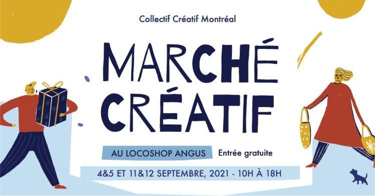 Marché Créatif au Locoshop Angus -  4&5 et 11&12 Septembre 2021 - Collectif Créatif Montréal @ Locoshop Angus | Montreal | QC | Canada