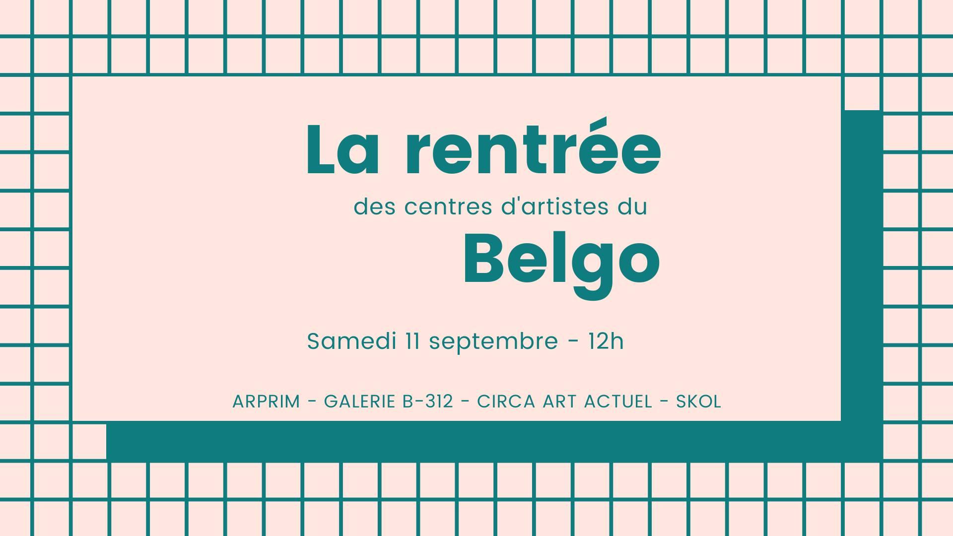 La rentrée des centres d'artistes du Belgo