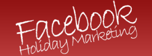 facebook-holiday-marketing-300x110