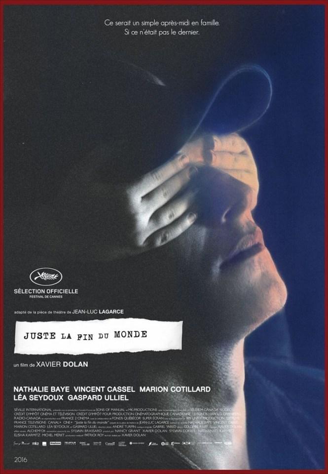 Critique Cinéma - Juste la fin du Monde - Xavier Dolan - Affiche du film