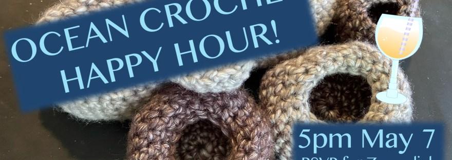 ocean crochet happy hour