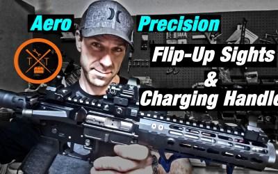 Aero Precision Charging Handle Review! Bonus! Flip-Up Sights!