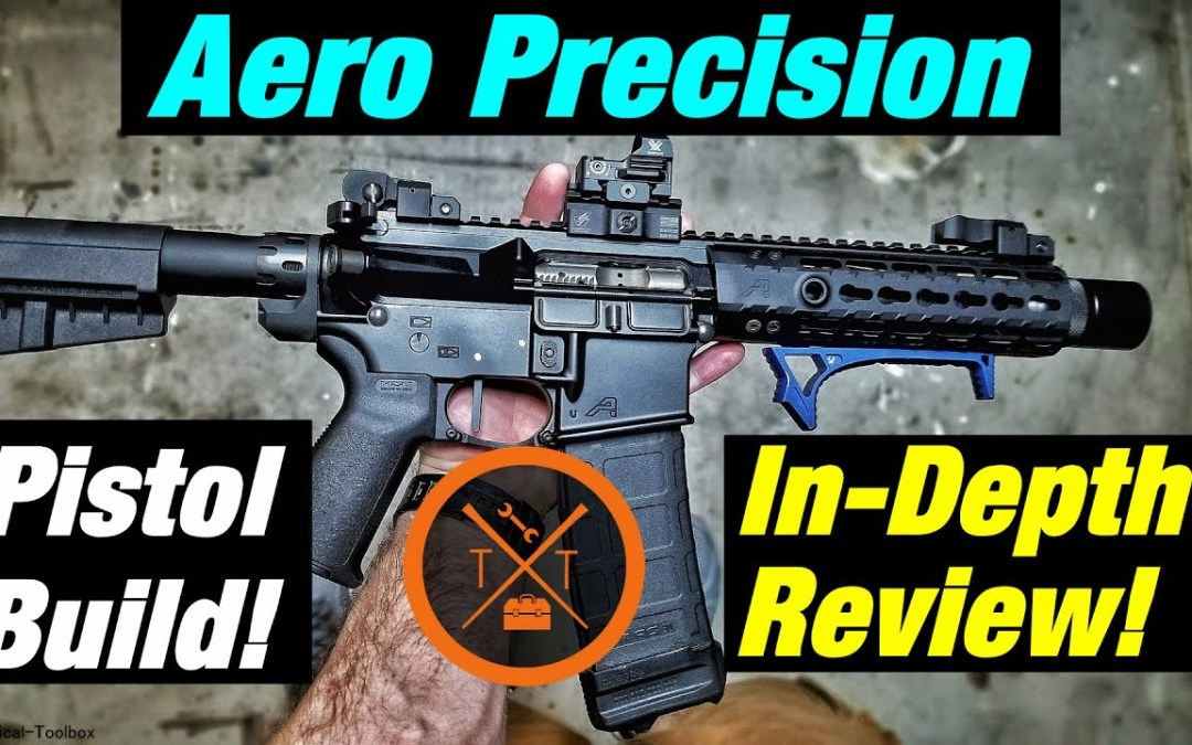 Aero Precision AR Pistol Build 7 5