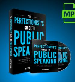 matt kramer audio book the perfectionist's guide to public speaking tactical talks public speaking fear