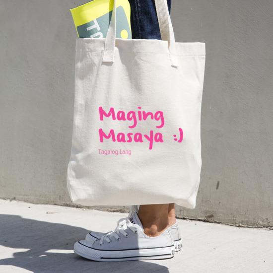 Maging Masaya Tote