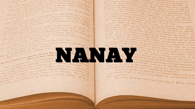 NANAY
