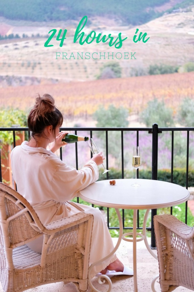 24 hours in Franschhoek