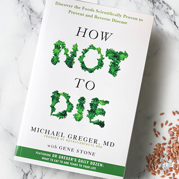 How Not to Die - Dr Michael Greger paperback