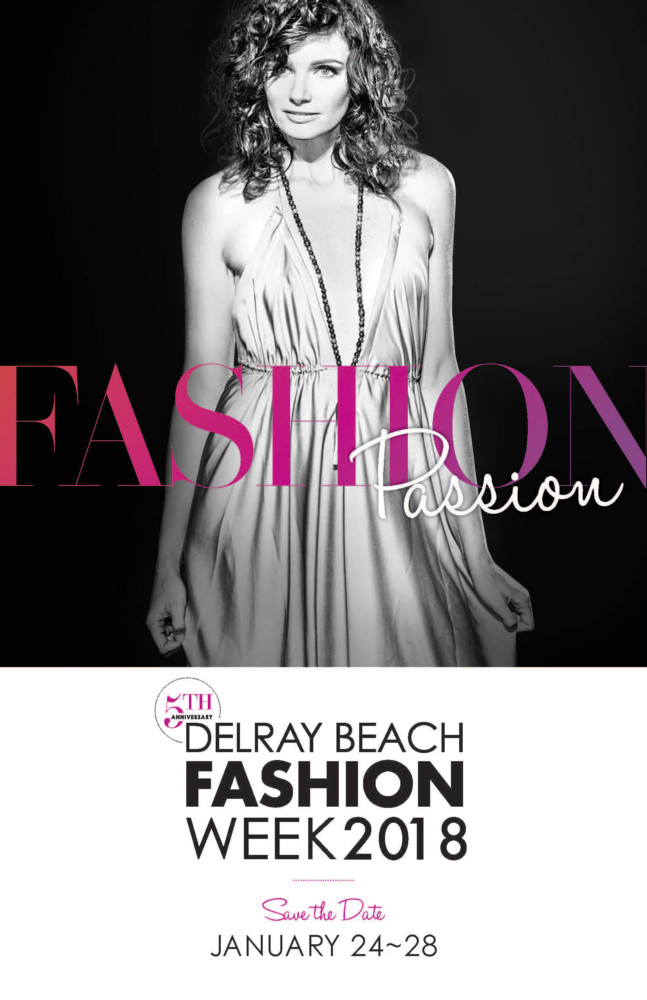 Delray Beach Fashion Week Returns Celebrates Fifth Anniversary