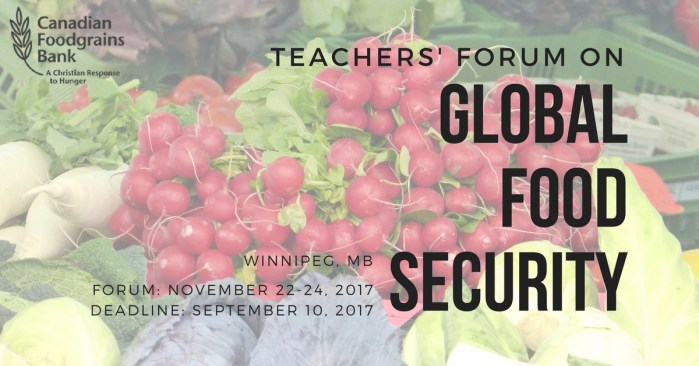 OPPORTUNITY: Teachers' Forum on Global Food Security