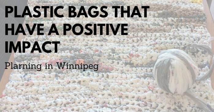 IDEA: Plastic Bags Tackling Homelessness in Winnipeg