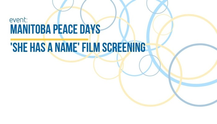 EVENT: Peace Days & 'She Has A Name' Film Screening