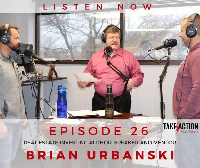 Take Action Real podcast estate episode 26