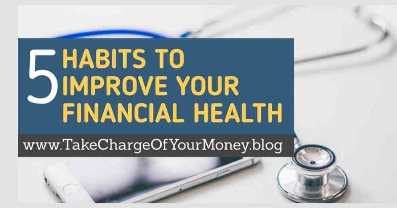 Habits to improve your financial health