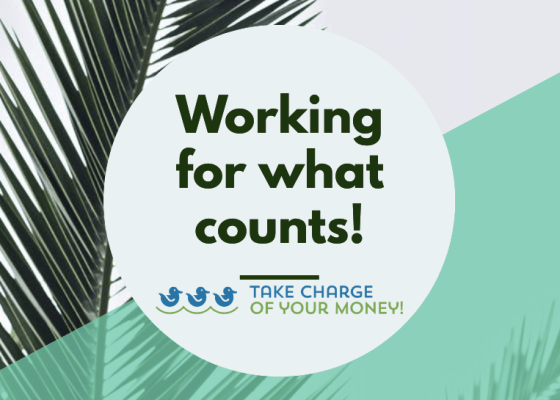 Working for what counts most