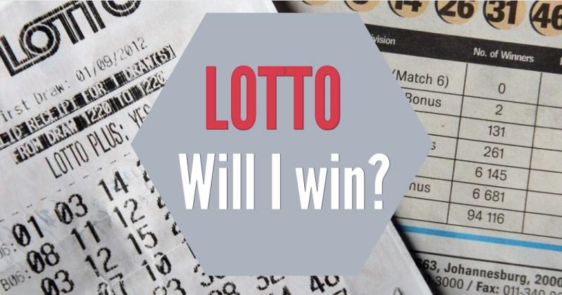 Will I win the lotto?