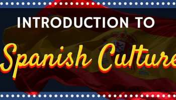 20 Spanish Traditions, Customs, and Superstitions