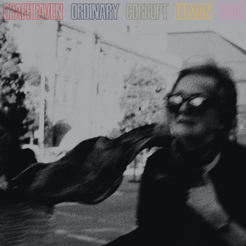 Deafheaven - Ordinary Corrupt Human Love (2018)