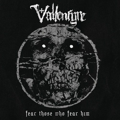 Vallenfyre - Fear Those Who Fear Him (2017)
