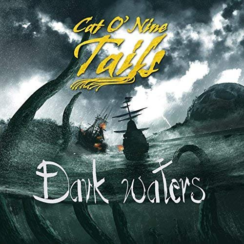Cat O' Nine Tails - Dark Waters & Brighter Seas (2018)