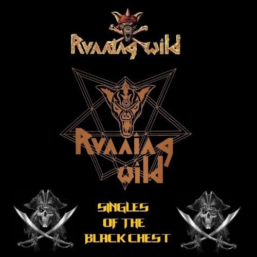 Running Wild - Singles Of The Black Chest (2018) (Compilation)