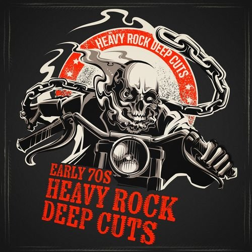 Various Artists - Early 70s Heavy Rock Deep Cuts (2018)