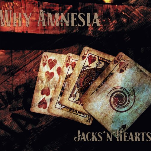Why Amnesia - Jacks'N'Hearts (2018)