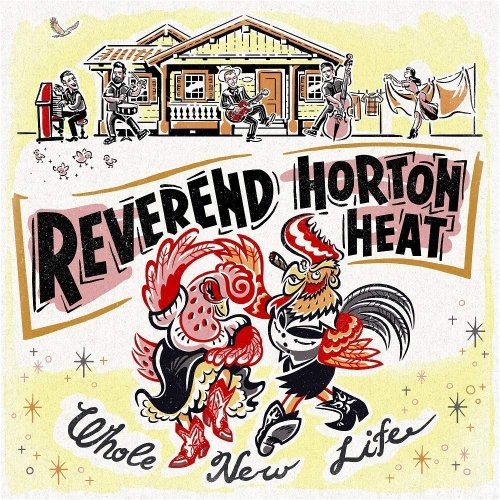 Reverend Horton Heat - Whole New Life (2018)
