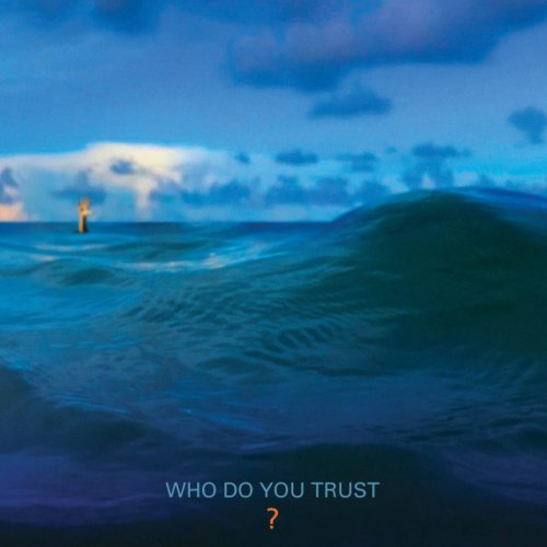 Papa Roach - Who Do You Trust? (2019)