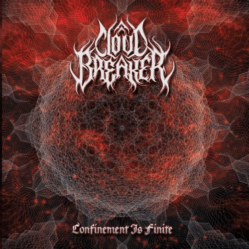 Cloudbreaker - Confinement Is Finite (2019)