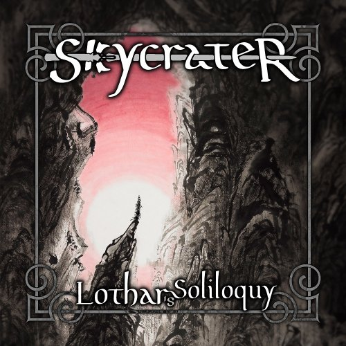 Skycrater - Lothar's Soliloquy (2019)