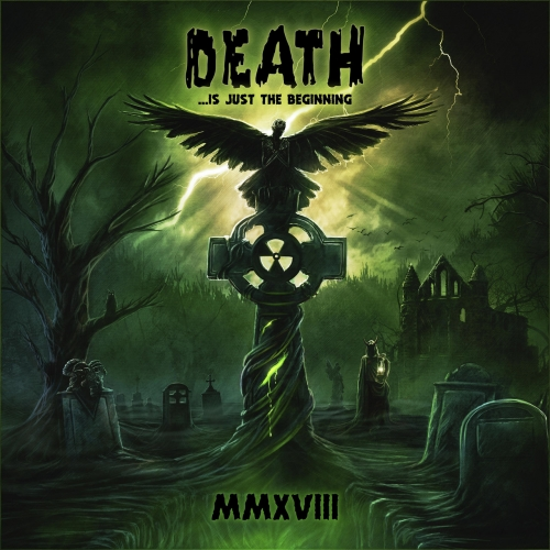 Various Artists - Death ....Is Just the Beginning, MMXVIII (2018)