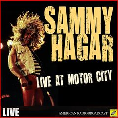 Sammy Hagar – Live at Motor City (Live) (2019)